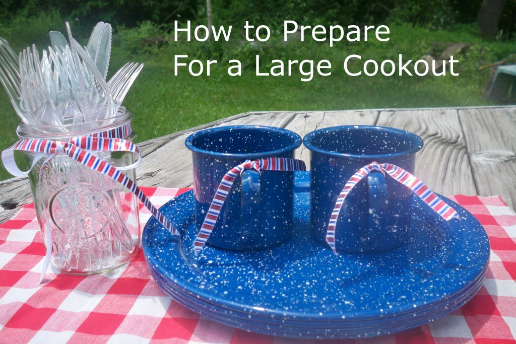 How to Prepare For a Large Cookout