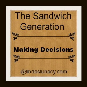 The Sandwich Generation Making Decisions