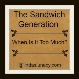 The Sandwich Generation When Is It Too Much