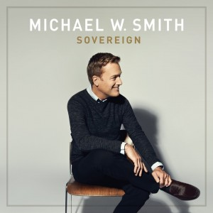 Michael W. Smith Sovereign
