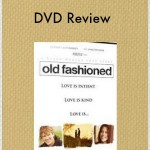old fashioned dvd review