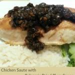 Chicken Sauté with Balsamic-Dried Plum Sauce