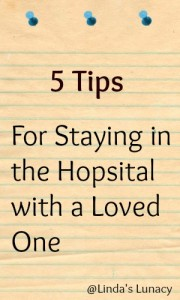 5 Tips for Staying in the Hospital with a Loved One