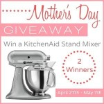 Mother's Day KitchenAid Stand Mixer Giveaway