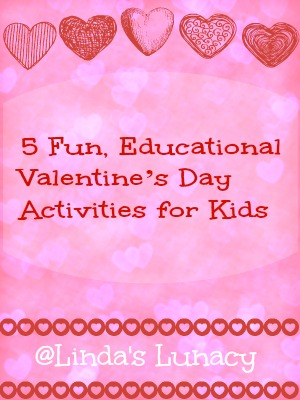 5 Fun, Educational Valentine's Day Activities for Kids