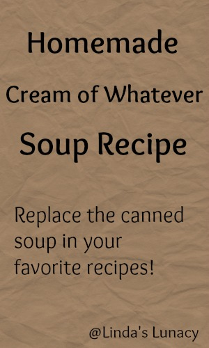 Homemade Cream of Whatever Soup Recipe