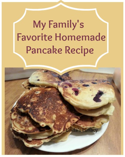 My Family's Favorite Homemade Pancake Recipe