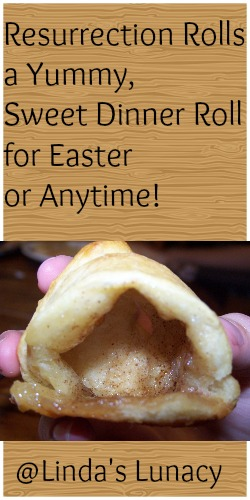 Resurrection Rolls - a Yummy, Sweet Dinner Roll for Easter or Anytime!