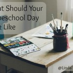 What Should Your Homeschool Day Look Like